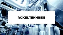 Roxel Tekniske
